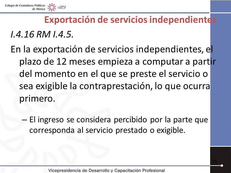 Exportación de servicios independientes I.4.16 RM I.4.5.