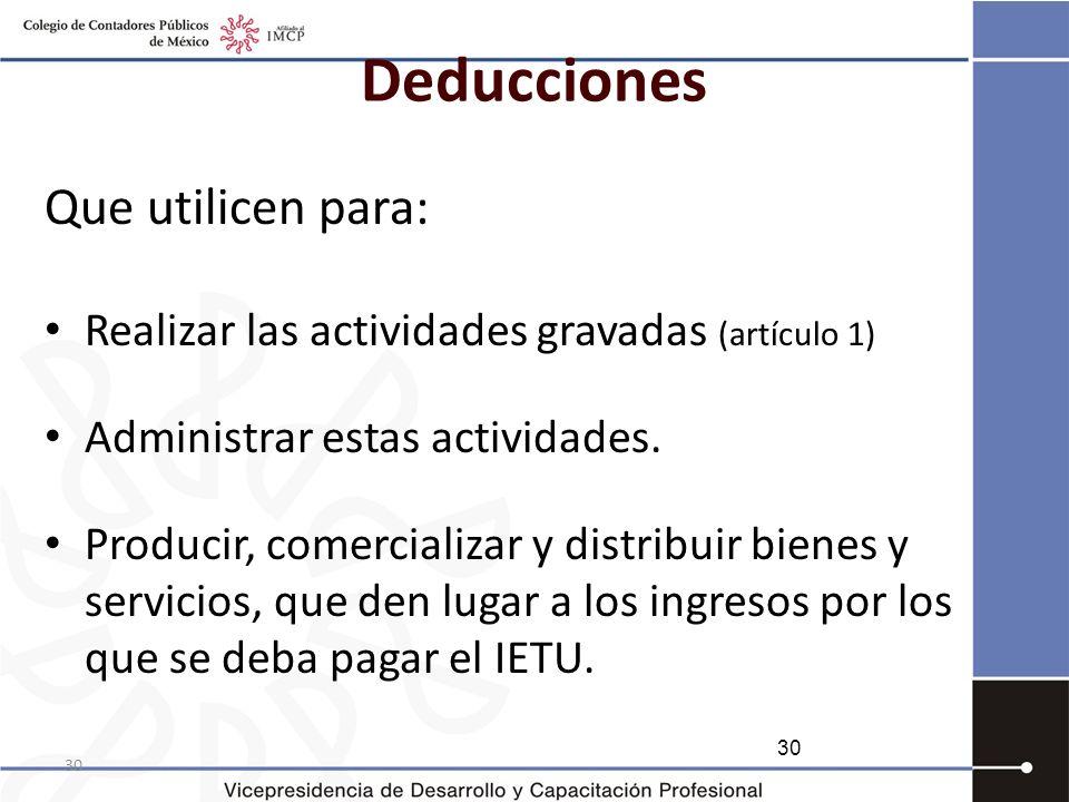 Deducciones Que utilicen para: