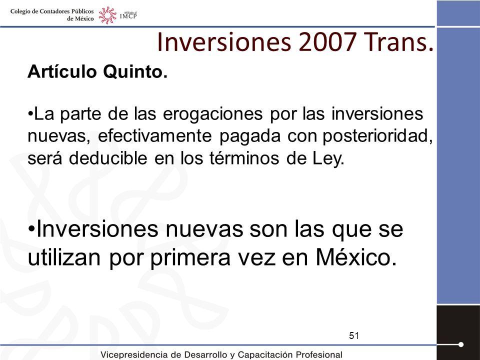 Inversiones 2007 Trans. Artículo Quinto.