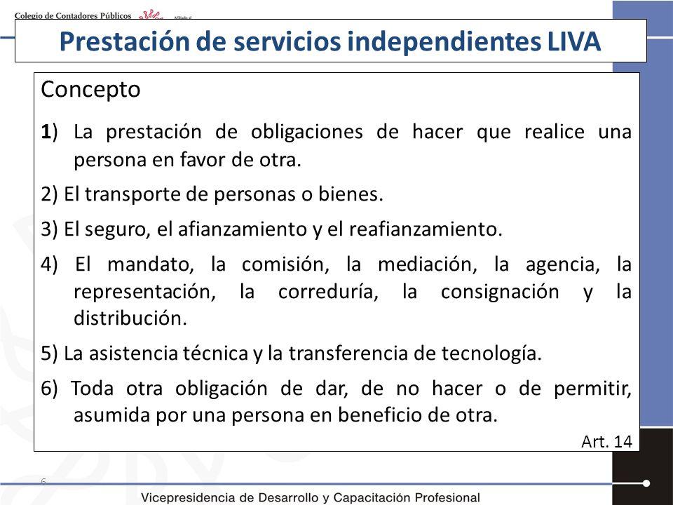 Prestación de servicios independientes LIVA