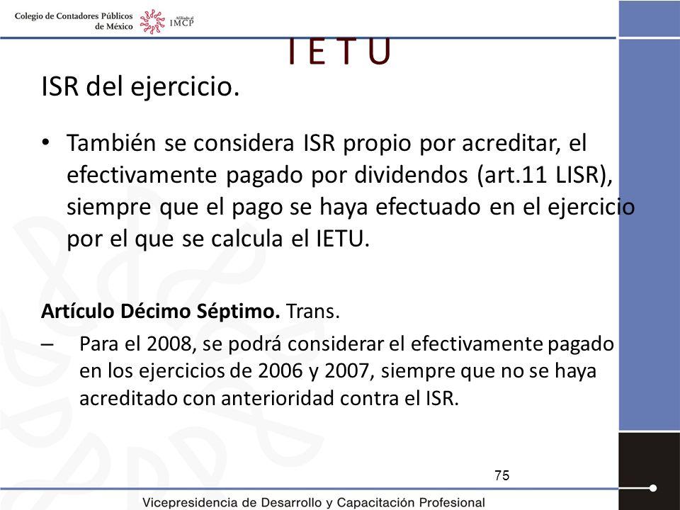 I E T U ISR del ejercicio.