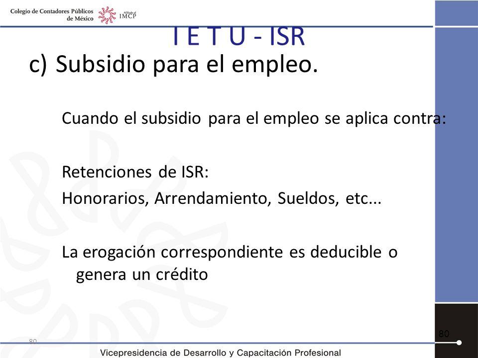 I E T U - ISR Subsidio para el empleo.