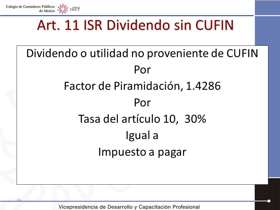 Art. 11 ISR Dividendo sin CUFIN