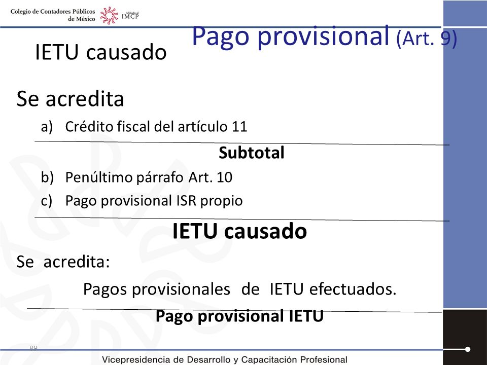 Pago provisional (Art. 9)