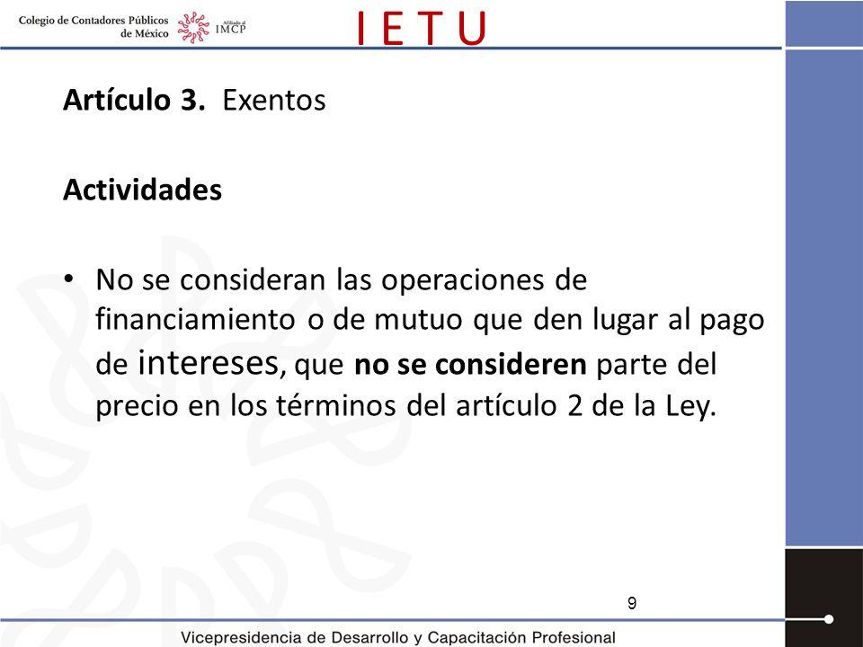 I E T U Artículo 3. Exentos Actividades