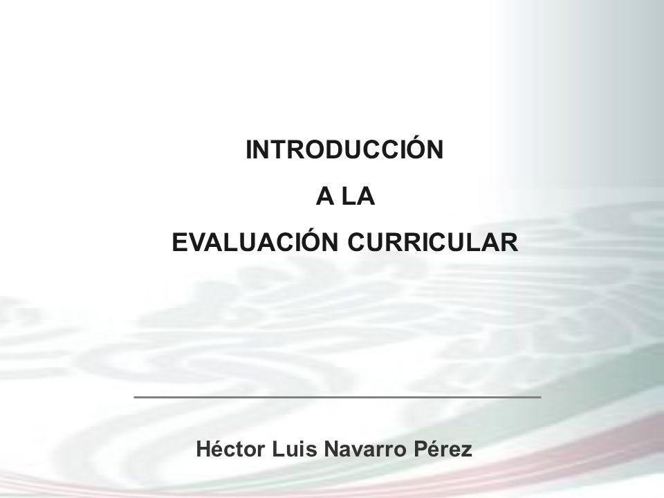 EVALUACIÓN CURRICULAR Héctor Luis Navarro Pérez