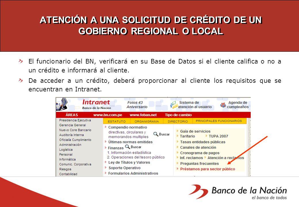 ATENCIÓN A UNA SOLICITUD DE CRÉDITO DE UN GOBIERNO REGIONAL O LOCAL