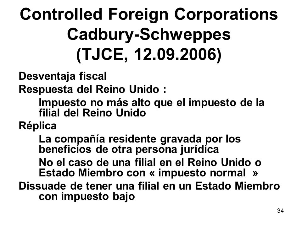 Controlled Foreign Corporations Cadbury-Schweppes (TJCE, 12.09.2006)
