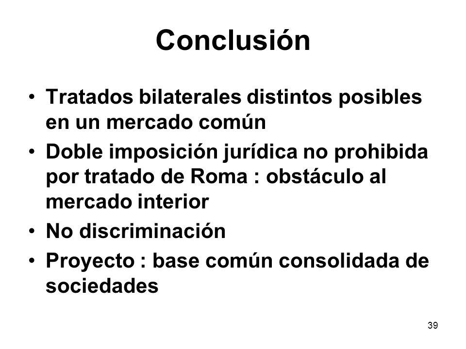 Conclusión Tratados bilaterales distintos posibles en un mercado común