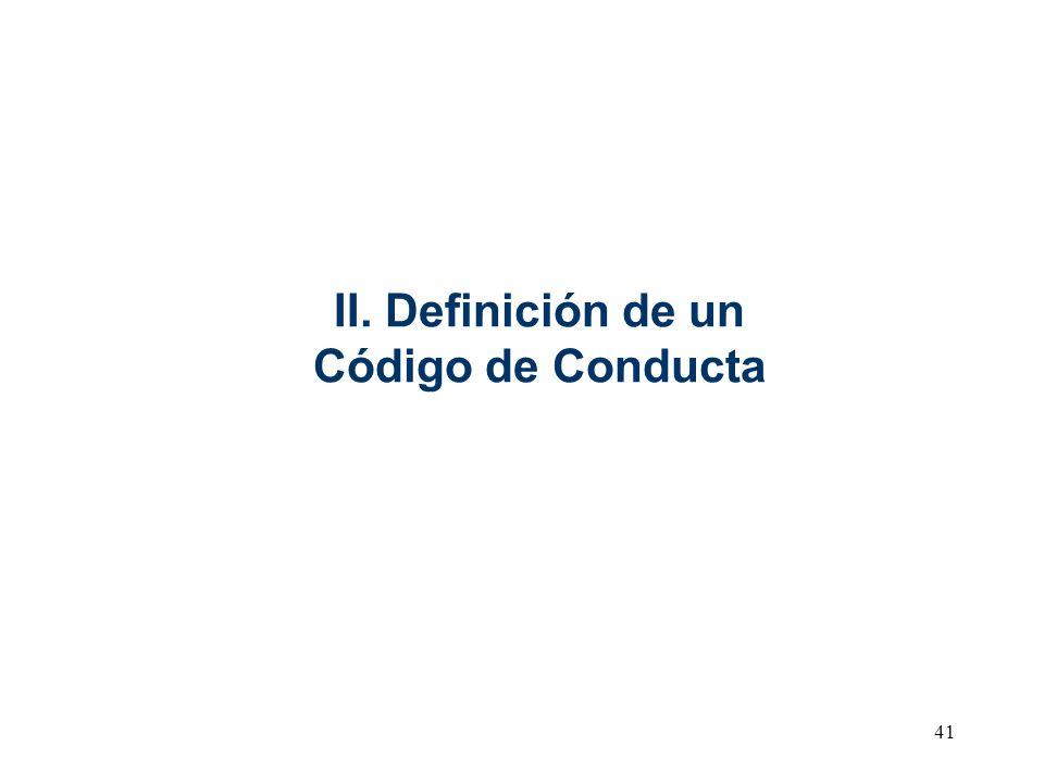 II. Definición de un Código de Conducta