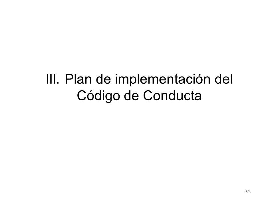 III. Plan de implementación del Código de Conducta