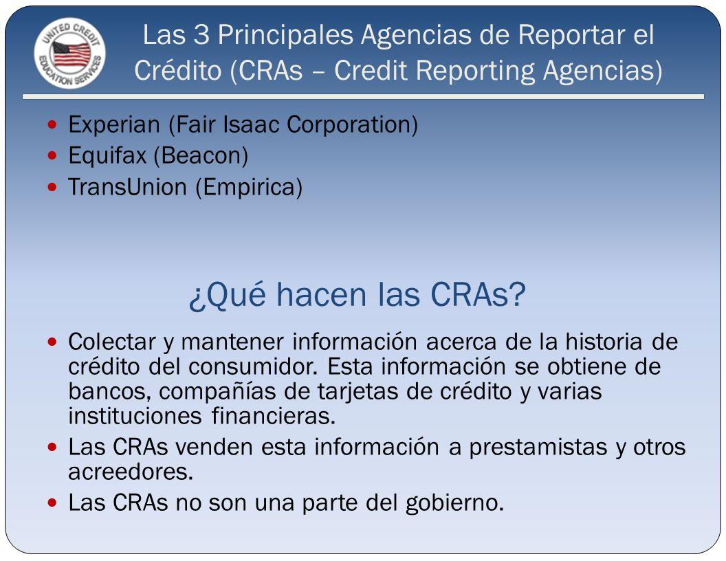 Las 3 Principales Agencias de Reportar el Crédito (CRAs – Credit Reporting Agencias)