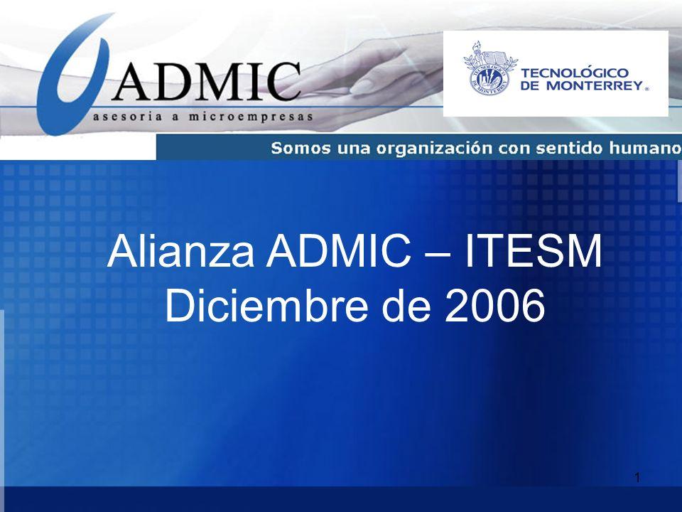 Alianza ADMIC – ITESM Diciembre de 2006