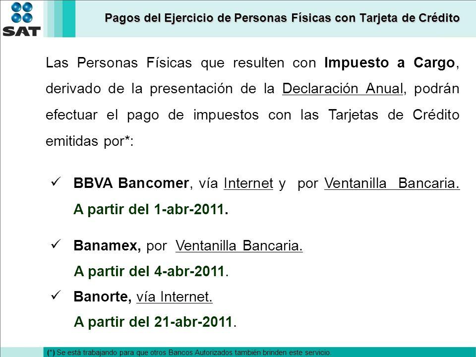 Banamex, por Ventanilla Bancaria. A partir del 4-abr-2011.