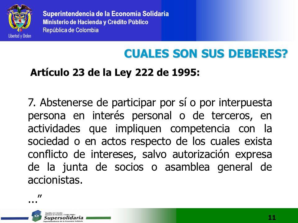 CUALES SON SUS DEBERES Artículo 23 de la Ley 222 de 1995: