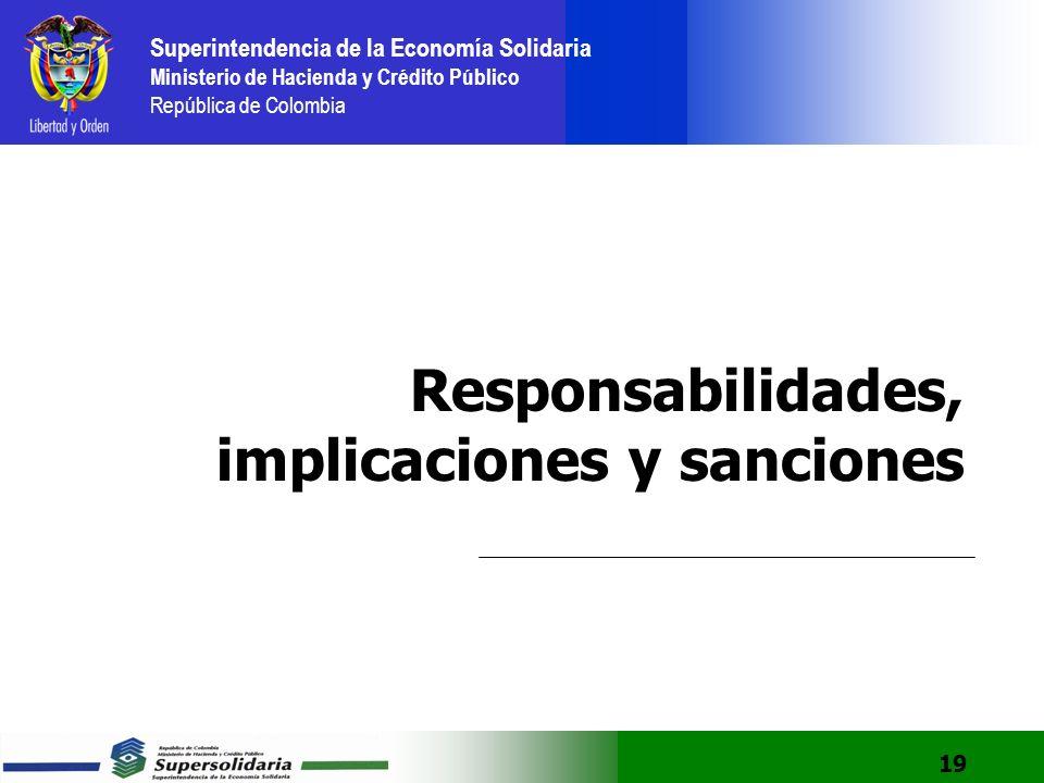 Responsabilidades, implicaciones y sanciones