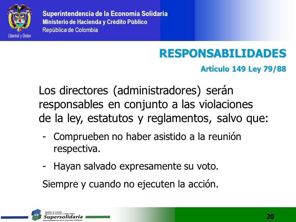 RESPONSABILIDADES Artículo 149 Ley 79/88.