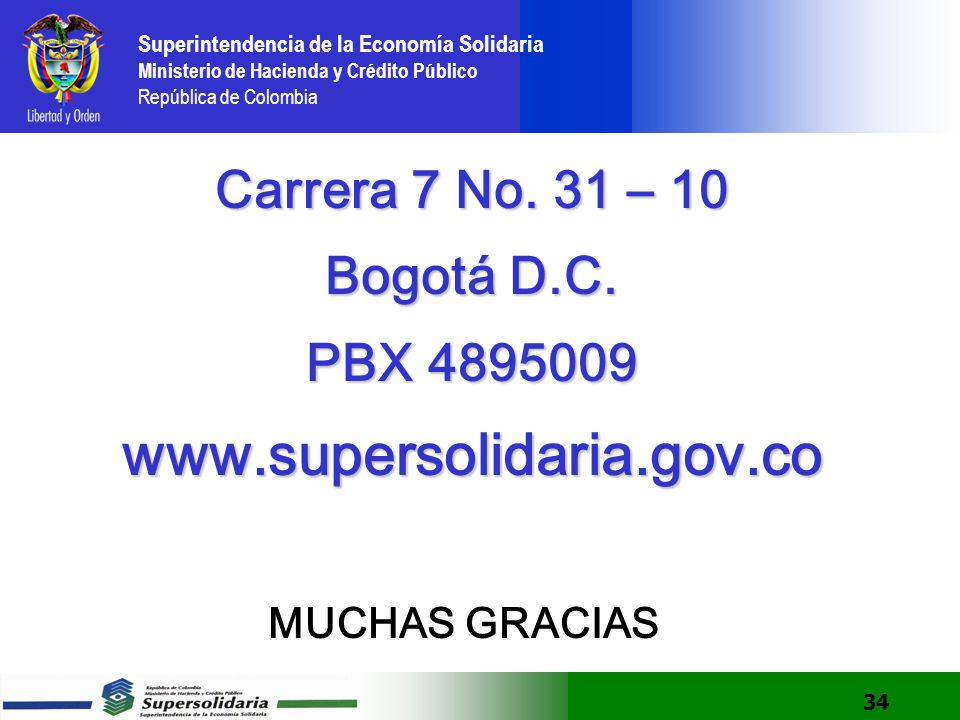 www.supersolidaria.gov.co Carrera 7 No. 31 – 10 Bogotá D.C.