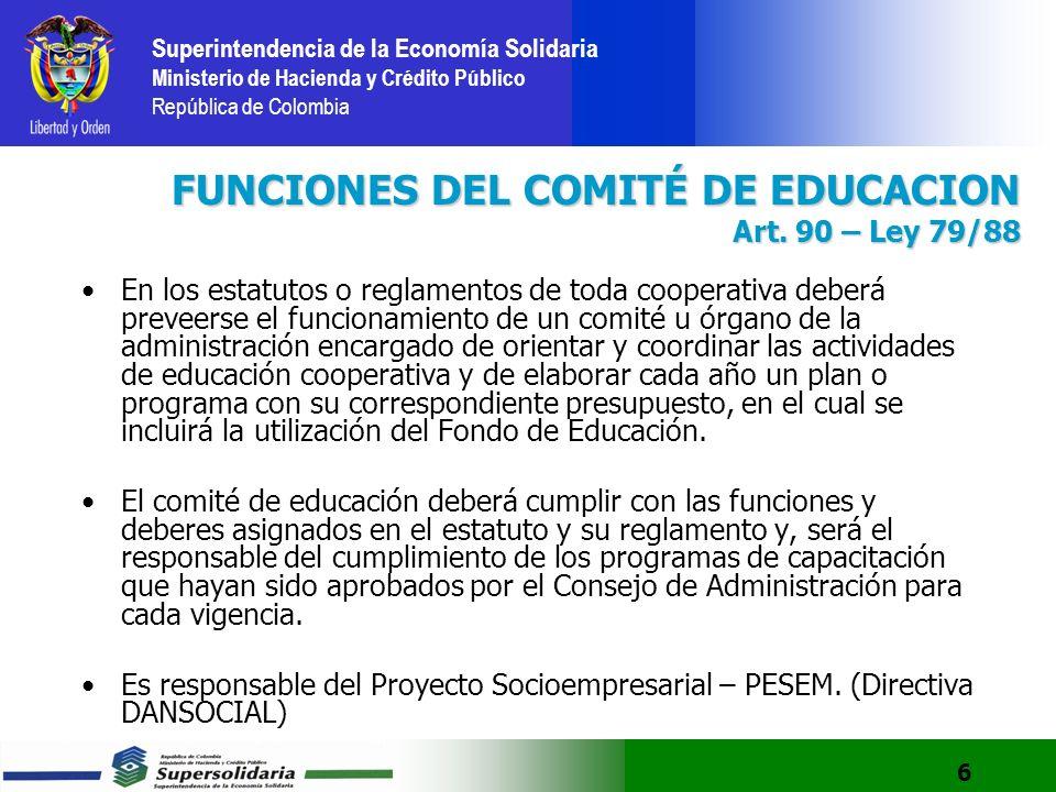 FUNCIONES DEL COMITÉ DE EDUCACION Art. 90 – Ley 79/88