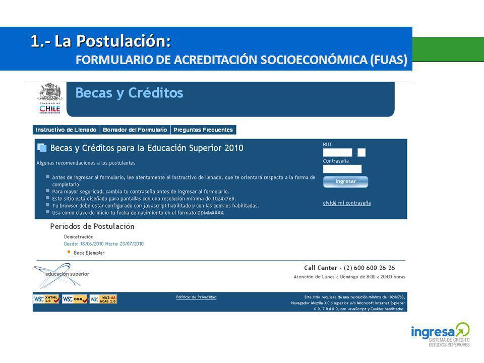 1.- La Postulación: FORMULARIO DE ACREDITACIÓN SOCIOECONÓMICA (FUAS)