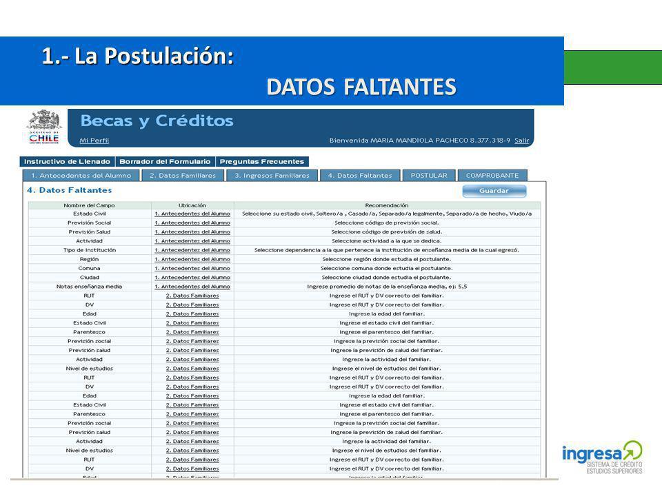 1.- La Postulación: DATOS FALTANTES