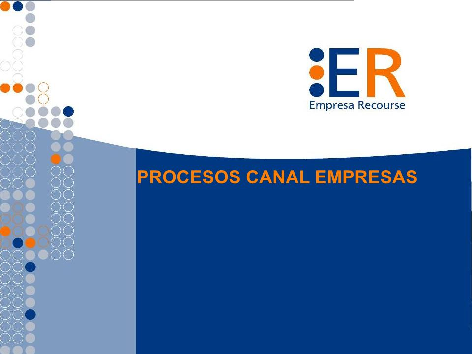 PROCESOS CANAL EMPRESAS
