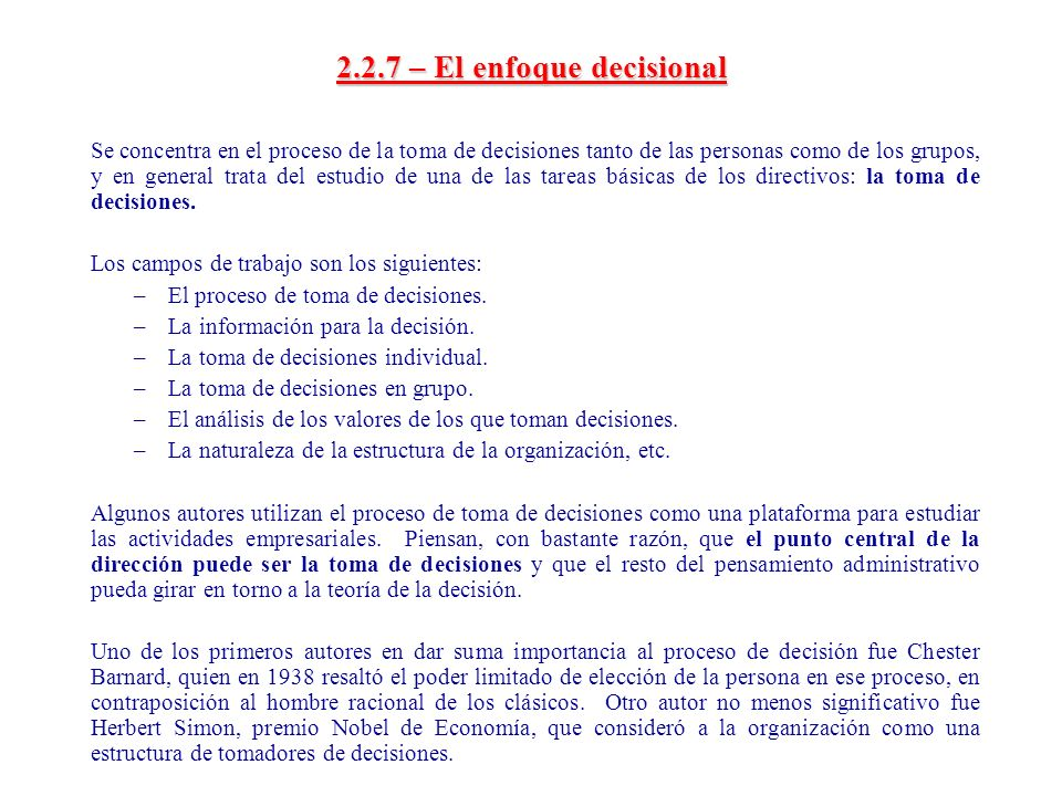 2.2.7 – El enfoque decisional