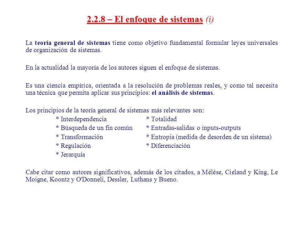 2.2.8 – El enfoque de sistemas (i)