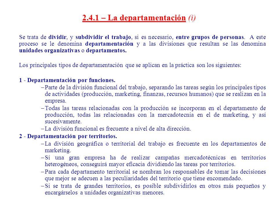 2.4.1 – La departamentación (i)