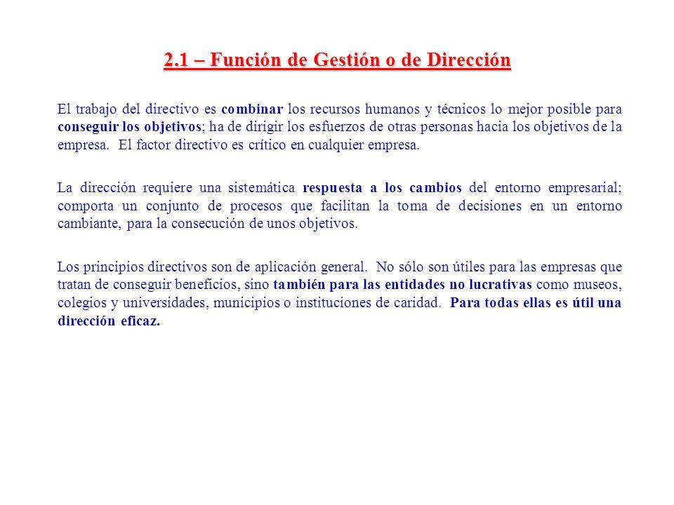 2.1 – Función de Gestión o de Dirección