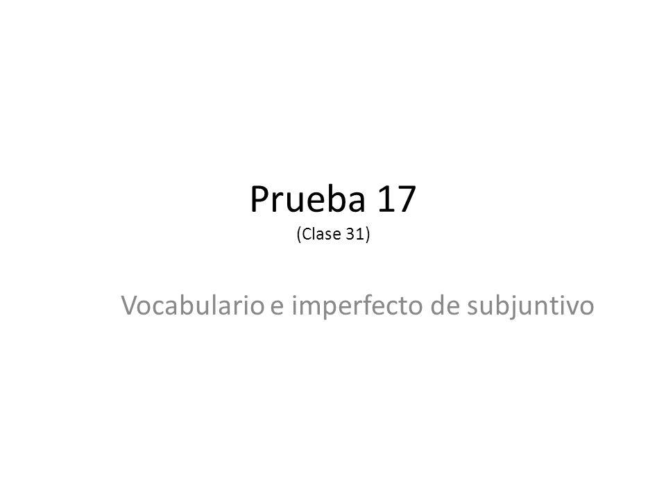 Vocabulario e imperfecto de subjuntivo