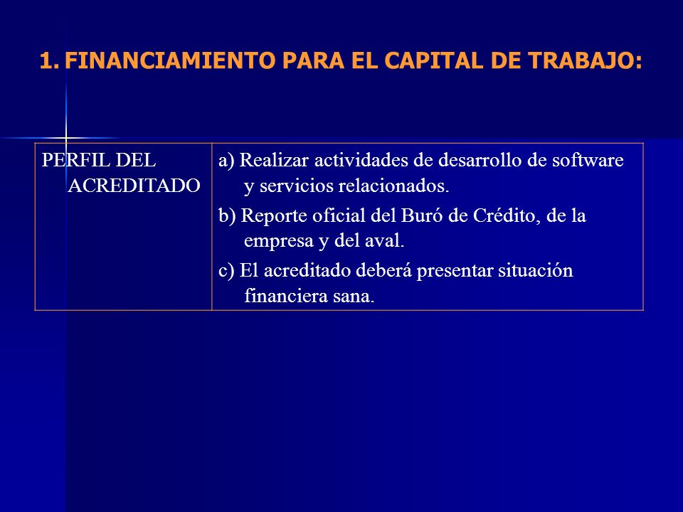 FINANCIAMIENTO PARA EL CAPITAL DE TRABAJO: