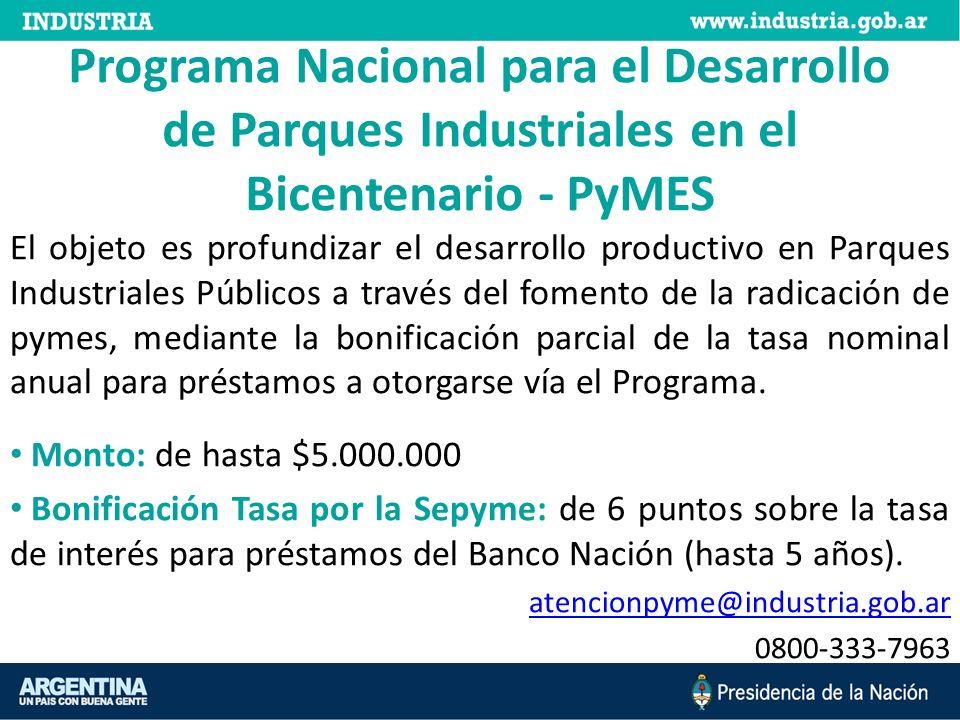 Programa Nacional para el Desarrollo de Parques Industriales en el Bicentenario - PyMES