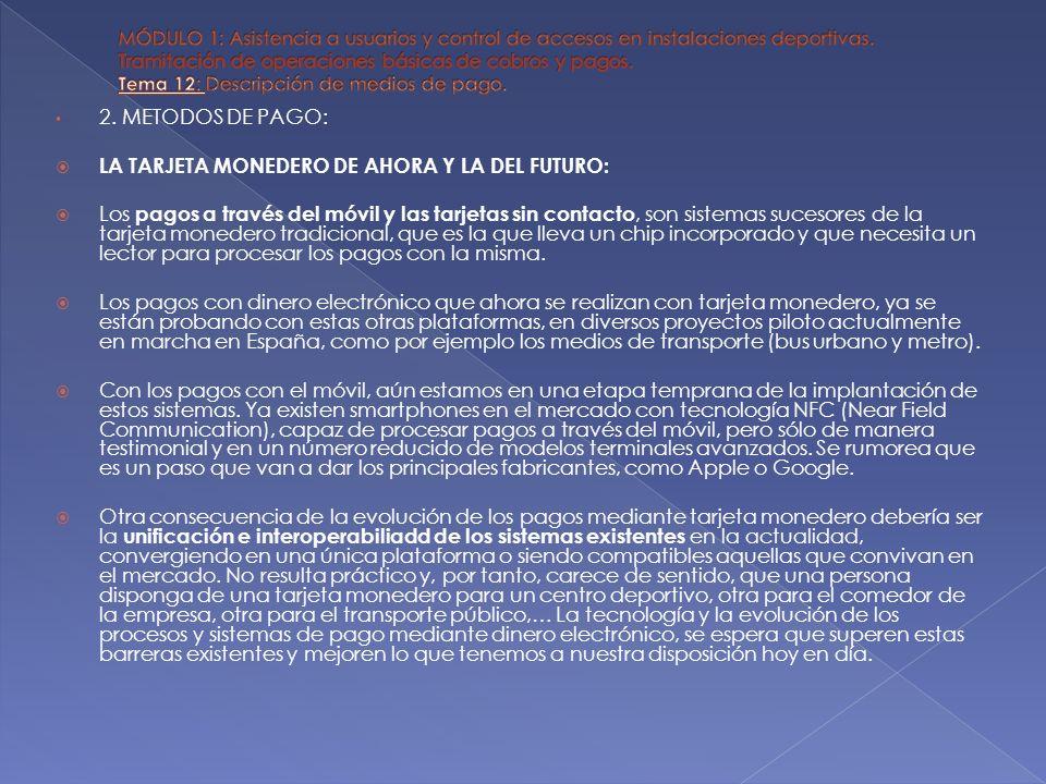 LA TARJETA MONEDERO DE AHORA Y LA DEL FUTURO: