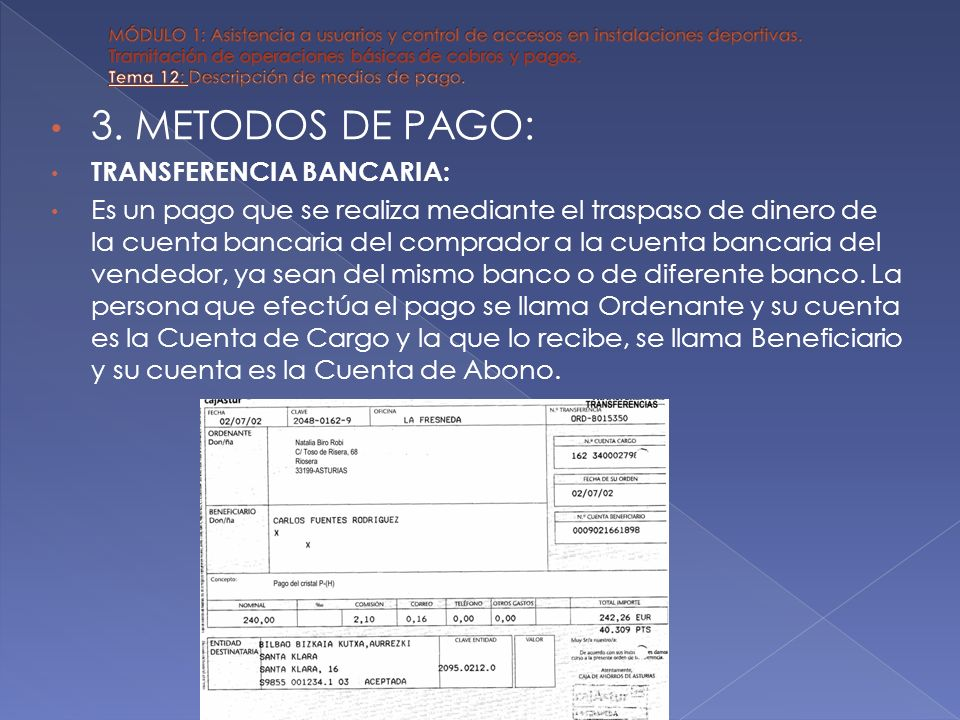 3. METODOS DE PAGO: TRANSFERENCIA BANCARIA:
