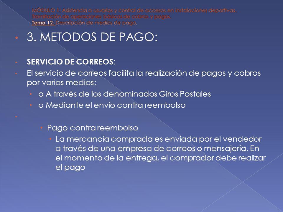 3. METODOS DE PAGO: SERVICIO DE CORREOS:
