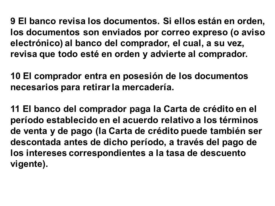 9 El banco revisa los documentos