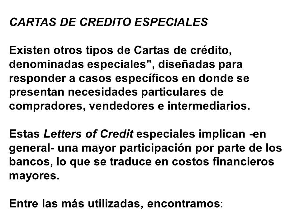 CARTAS DE CREDITO ESPECIALES