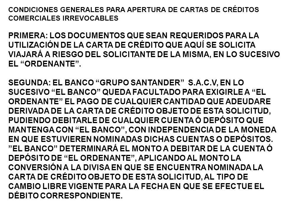 CONDICIONES GENERALES PARA APERTURA DE CARTAS DE CRÉDITOS COMERCIALES IRREVOCABLES