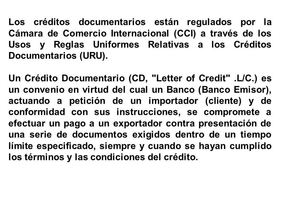 Los créditos documentarios están regulados por la Cámara de Comercio Internacional (CCI) a través de los Usos y Reglas Uniformes Relativas a los Créditos Documentarios (URU).