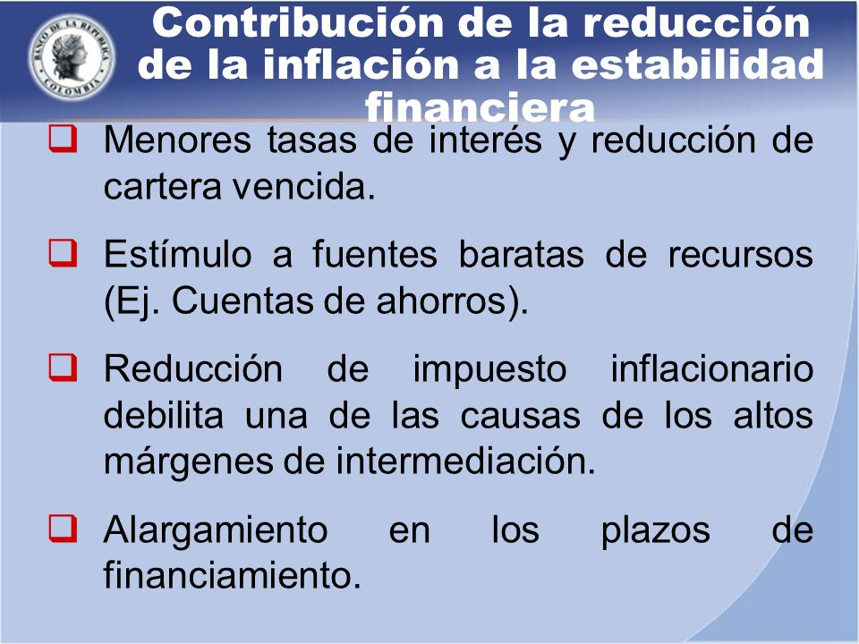 Contribución de la reducción de la inflación a la estabilidad financiera