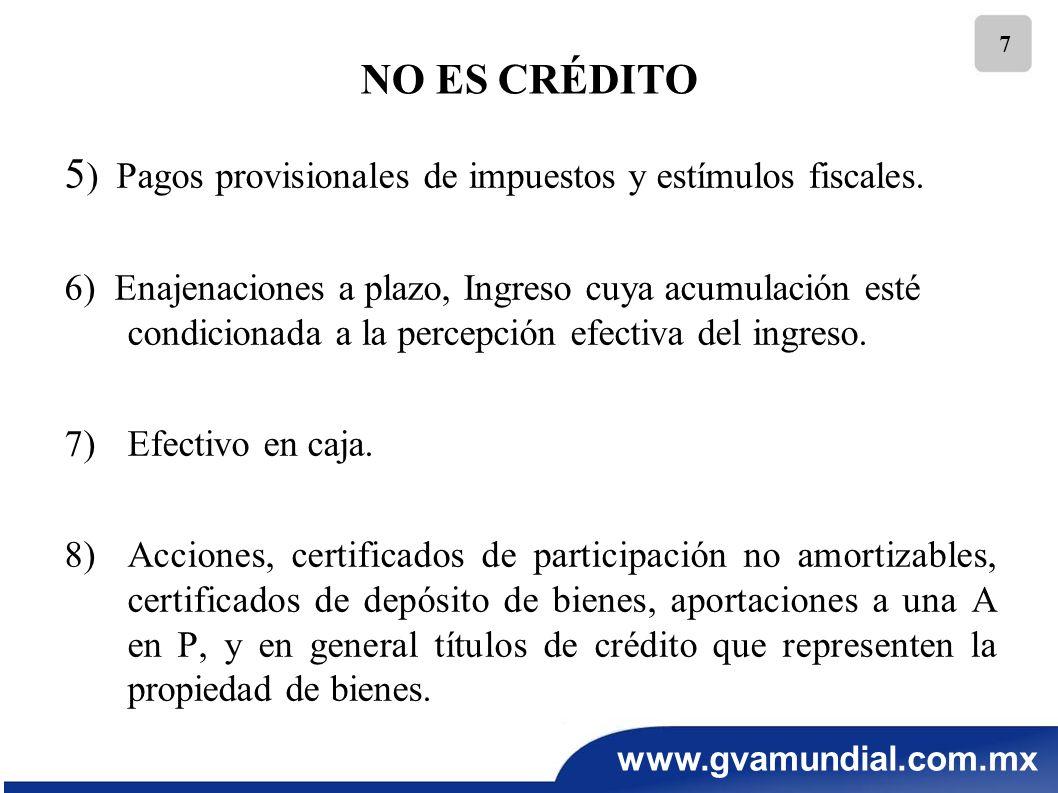 5) Pagos provisionales de impuestos y estímulos fiscales.