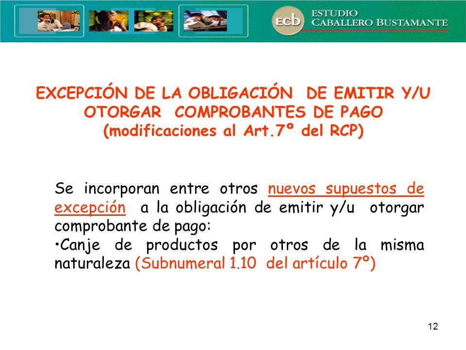 EXCEPCIÓN DE LA OBLIGACIÓN DE EMITIR Y/U OTORGAR COMPROBANTES DE PAGO