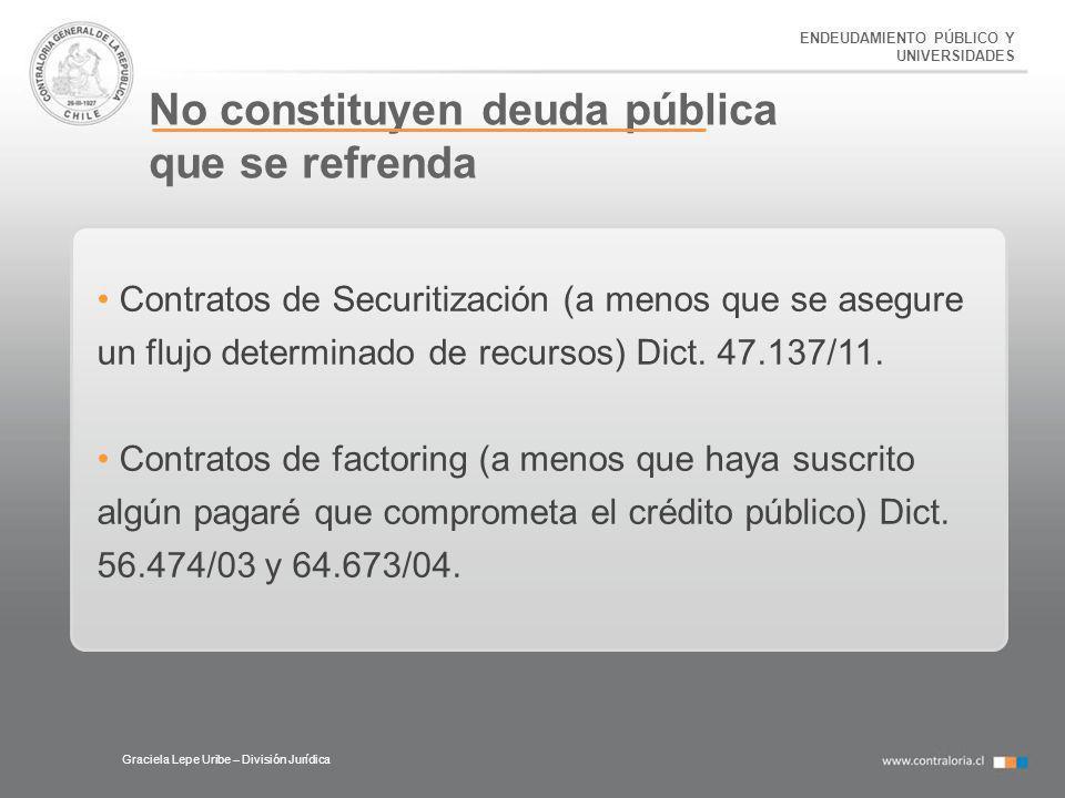 No constituyen deuda pública que se refrenda