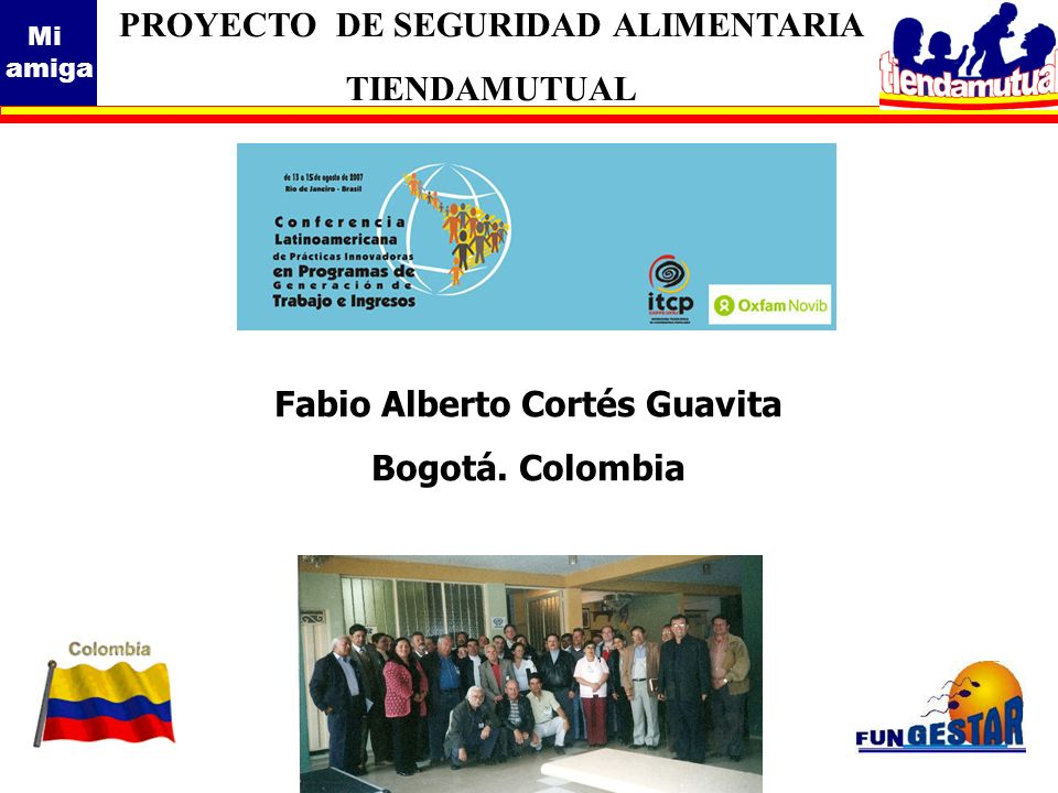 PROYECTO DE SEGURIDAD ALIMENTARIA Fabio Alberto Cortés Guavita