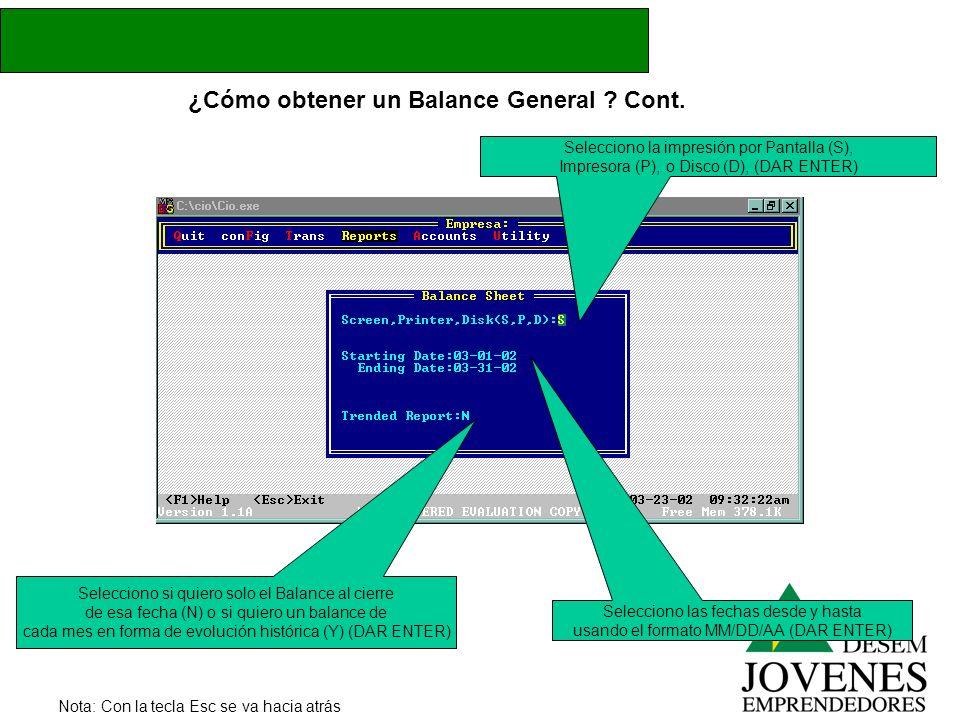 ¿Cómo obtener un Balance General Cont.
