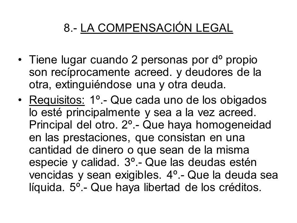 8.- LA COMPENSACIÓN LEGAL