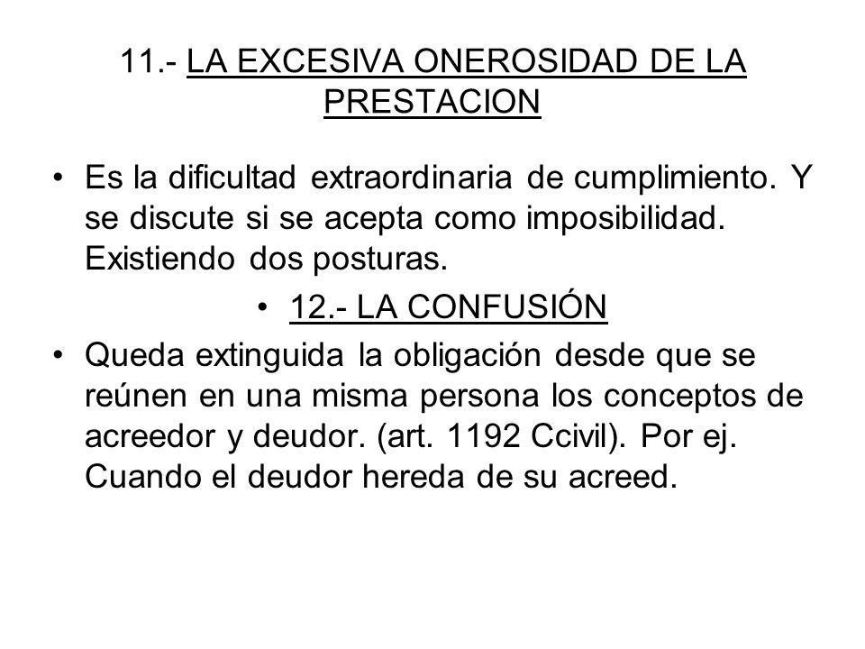 11.- LA EXCESIVA ONEROSIDAD DE LA PRESTACION