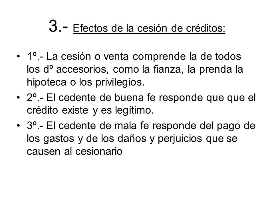 3.- Efectos de la cesión de créditos: