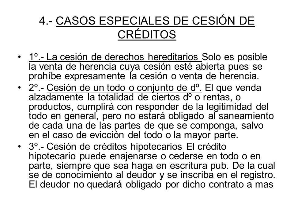 4.- CASOS ESPECIALES DE CESIÓN DE CRÉDITOS